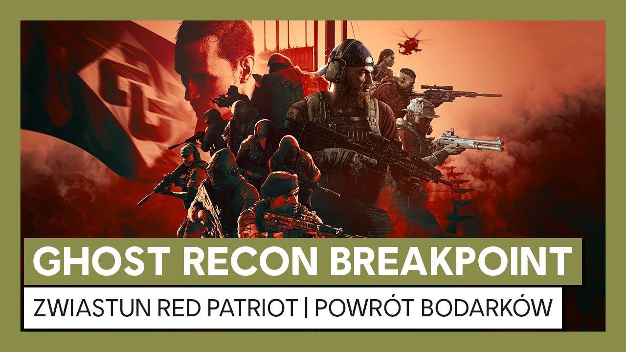 Ghost Recon Breakpoint: Zwiastun Red Patriot |Powrót Bodarków