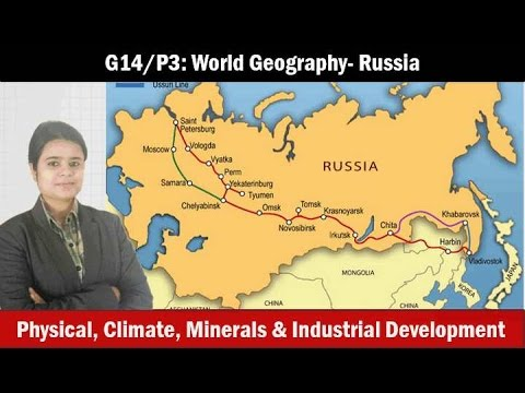 G10/P3: World Geography- Russia Mining, agriculture, industries
