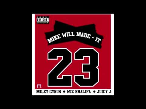Miley Cyrus - 23 (Ft. Wiz Khalifa, Juicy J)