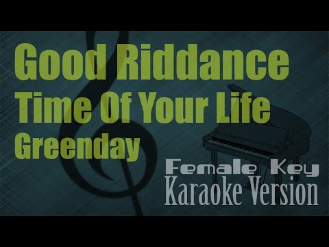 Greenday  Good Riddance Time Of Your Life Female Key Karaoke Version  Ayjeeme Karaoke