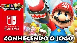 Mario Rabbids Kingdom Battle - Conhecendo o jogo [AO VIVO]