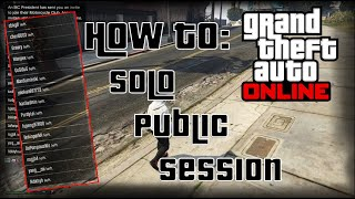 GTA Online How to Make Solo Public Session / Private Session [2020]