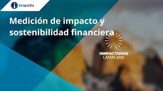 Medición de impacto y sostenibilidad financiera