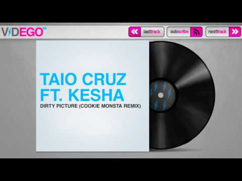 Taio Cruz Ft. Kesha - Dirty Picture (Cookie Monsta Remix) [HD Exclusive]