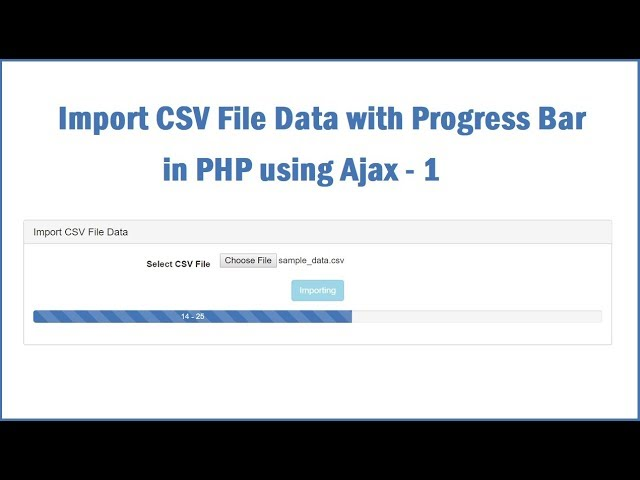 Import CSV File Data with Progress Bar in PHP using Ajax - 1