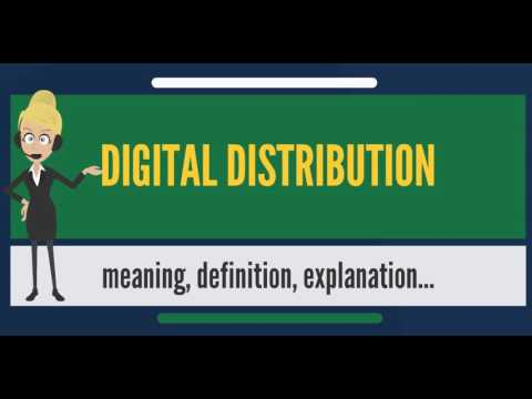 What is DIGITAL DISTRIBUTION? What does DIGITAL DISTRIBUTION mean? DIGITAL DISTRIBUTION meaning