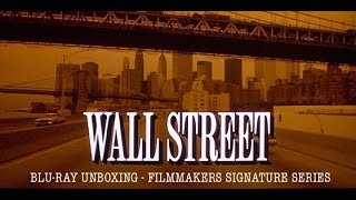 Wall Street (Filmmakers Signature Series) Blu-ray Unboxing [Filmed in 4K]