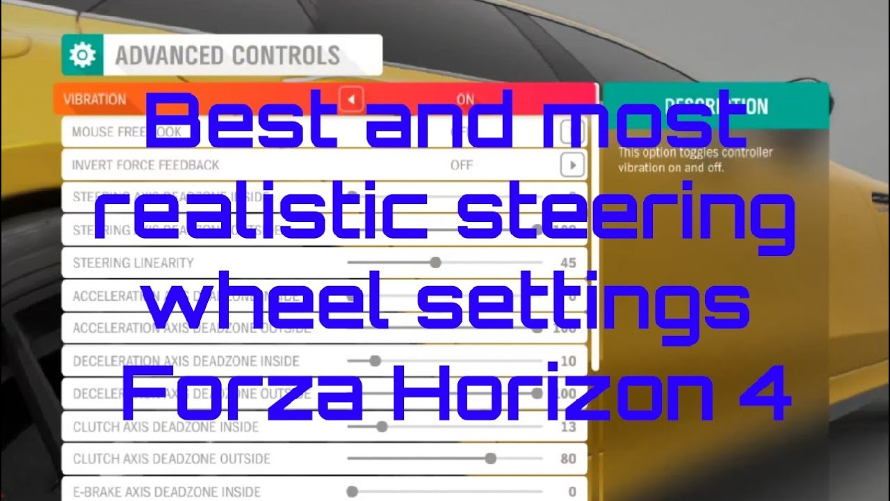 Download Best and most realistic steering wheel settings - Forza Horizon 4 - FH4 - G29/G290