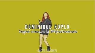 Download Lagu DOMINIQUE KOPLO VERSION | TIKTOK VIRAL mp3