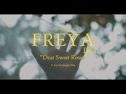 Freya Beer - Dear Sweet Rosie