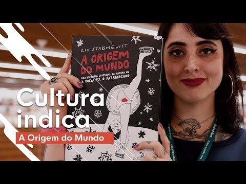 a-origem-do-mundo-|-cultura-indica