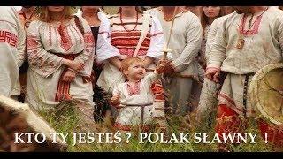 KTO TY JESTES ?  POLAK SŁAWNY !  Vedamir - Cezary Stawski ( 663 )