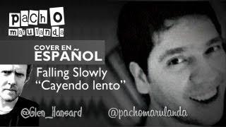 Jonas Brothers - Falling Slowly (Cover en Español - Cayendo Lento)