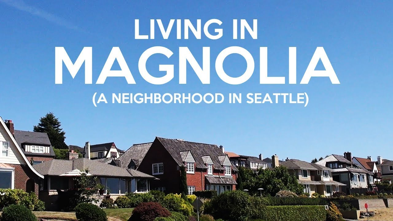 Living in Magnolia (Seattle) - YouTube