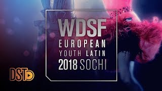 Live from Sochi, RUS | 2018 Europeans (Youth LAT, STD Formation) | DanceSport Total