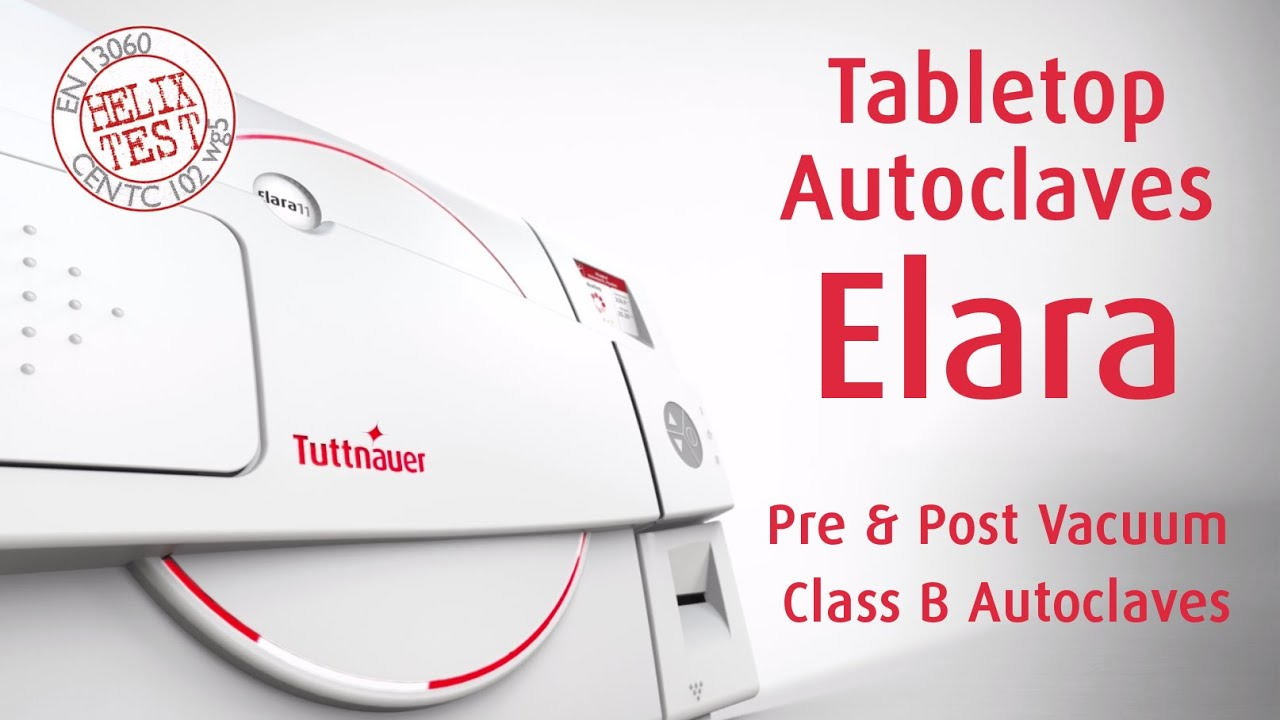 Tabletop Autoclave - Pre & Post Vacuum (Class B) - Elara - Tuttnauer