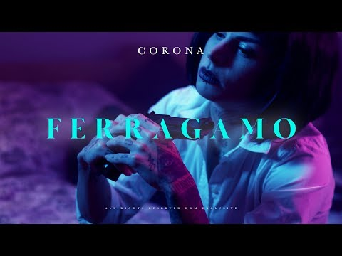 CORONA - FERRAGAMO (OFFICIAL VIDEO)