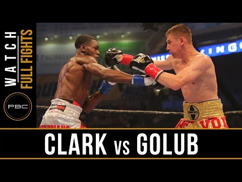 Clark vs Golub FULL FIGHT: June 30, 2017 - PBC on Bounce