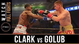 Clark vs Golub FULL FIGHT: June 30, 2017 - PBC on Bounce