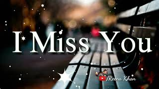 Miss you whatsapp status video/Forever love you