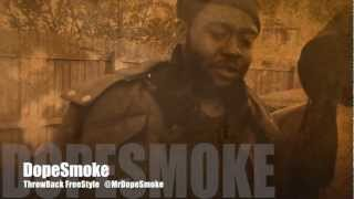DopeSmoke  ( ThrowBack FreeStyle )  HD Video