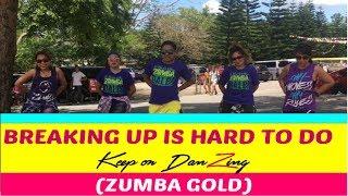 BREAKING UP IS HARD TO DO |THE OVERTONES |ZUMBA GOLD |KEEP ON DANZING | KOD