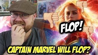 Captain Marvel Will Flop?!!!