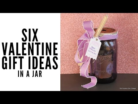 Valentines Day Gifts in a Jar