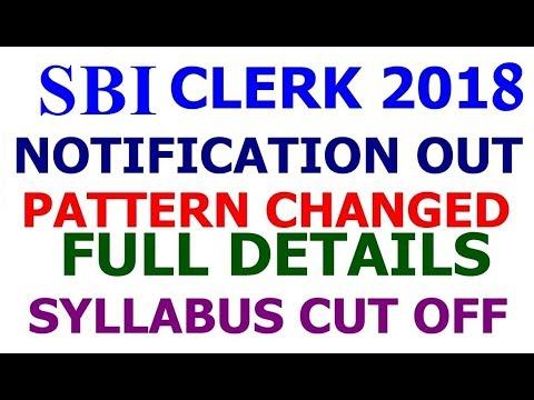 SBI Clerk 2018 Notification Full Details   Syllabus   Cut Off   Vacancy   Exam Pattern Changed