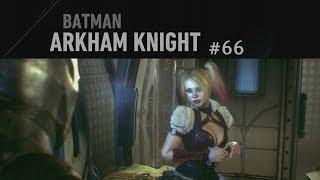 Batman: Arkham Knight #66 - Was hast du gesehen? ✶ Let