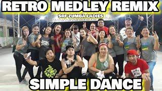 Retro medley remix | retro dance | Remix retro | SIMPLE DANCE CREW