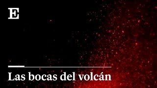 RUGEN con diferente intensidad las CUATRO bocas del VOLCÁN