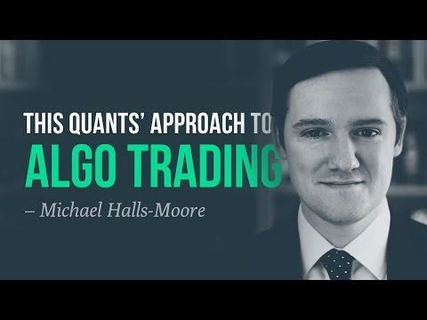 This quants' approach to algorithmic trading—Michael Halls-M