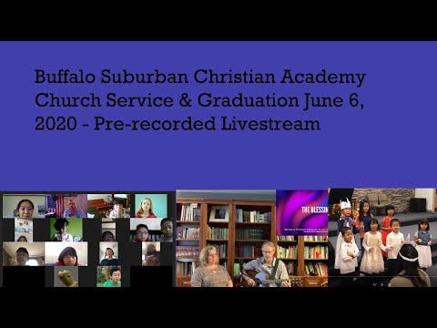 June 6 2020 Buffalo Suburban Christian Academy Church Service