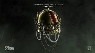Dimitri Vangelis & Wyman x Dzeko - The King