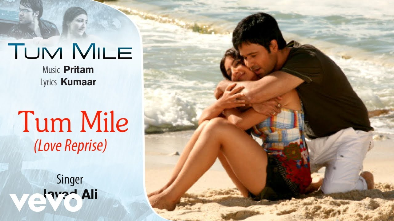 Tum Mile song detail