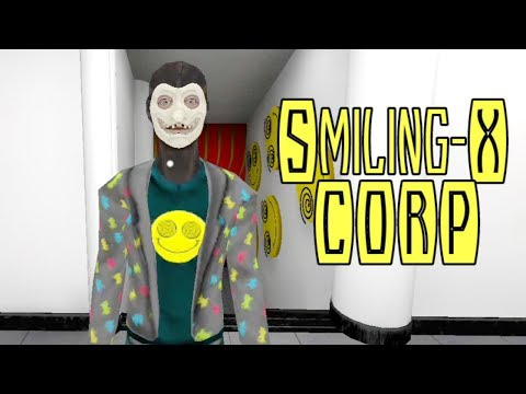 Smiling-X Corp Full Gameplay