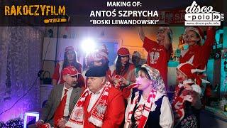 Making of: Antoś Szprycha - Boski Lewandowski (Disco-Polo.info)