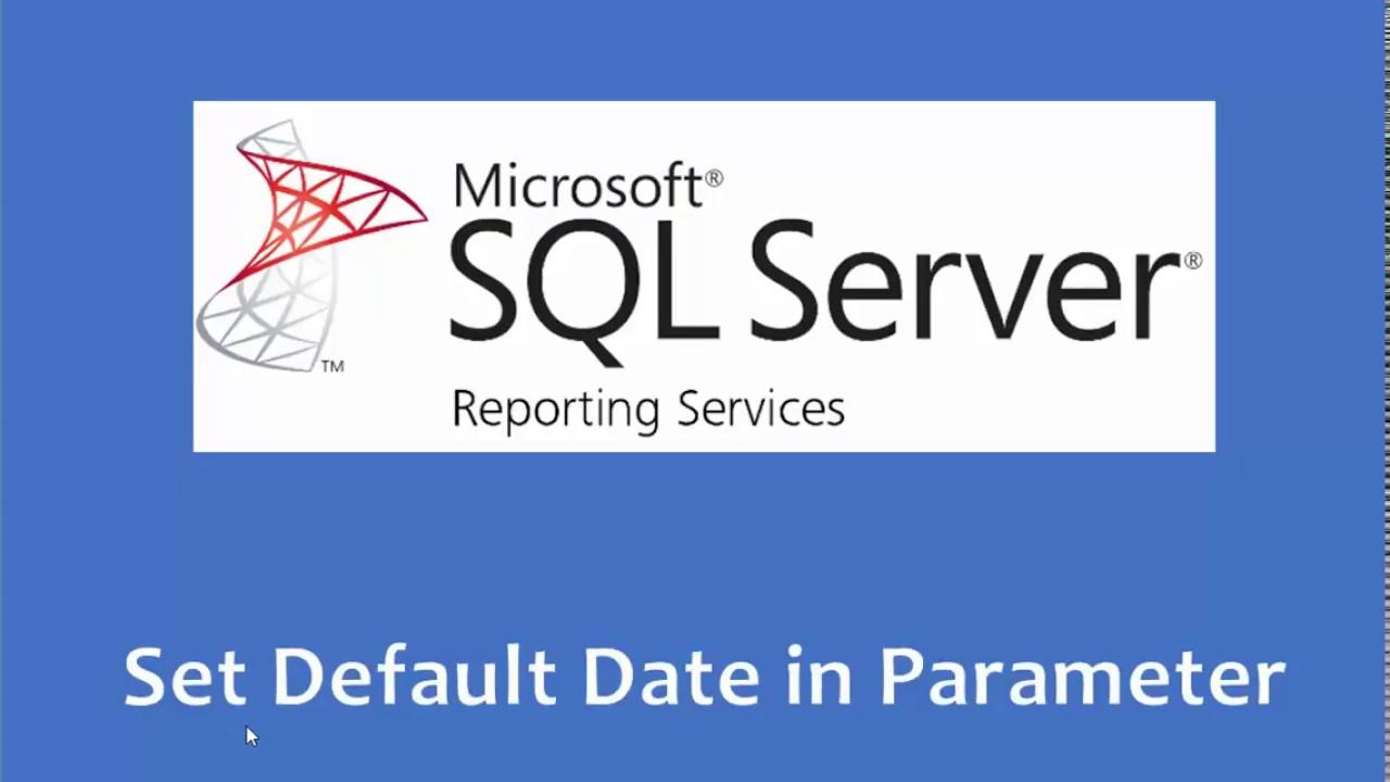 SSRS Set Default Date in Report Parameter