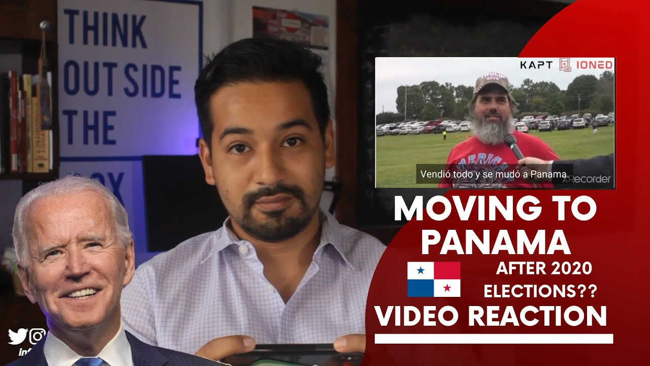 Relocating to Panama After Biden's Election Results? | VIDEO REACTION