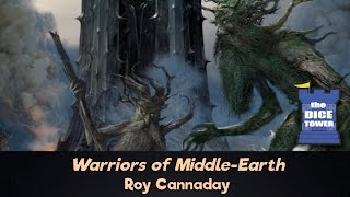 War of the Ring: Warriors of Middle-Earth Review - with Roy Cannaday