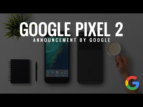 Made By Google | Google | October 2017 Event: Pixel 2 Announcement Live Stream Press Conference