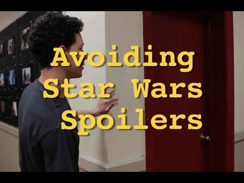 Avoiding Star Wars Spoilers