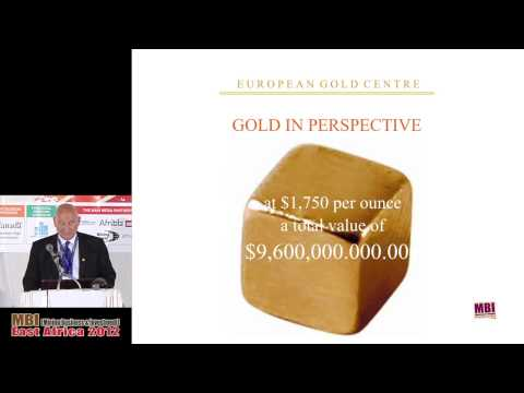 Mining Business and Investment East Africa 2012 - Presentations - European Gold Centre