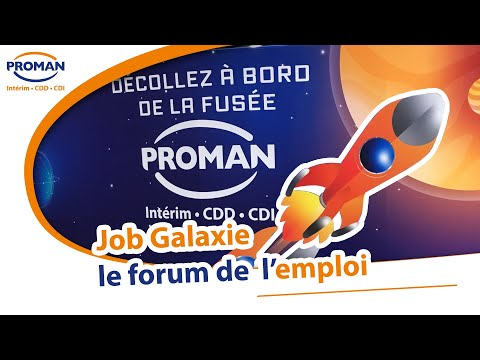 Job Galaxie - Le forum de l'emploi - PROMAN