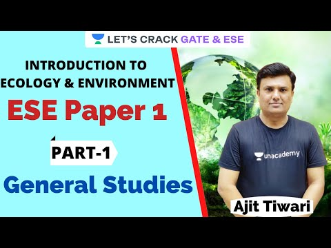 L1: Introduction to Ecology & Environment   ESE Paper 1   General Environmental Studies by Mr. Ajit