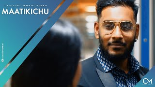 CMPROD - MAATIKICHU | Official Music Video | Naraiin x Thuarakan x Jenesh