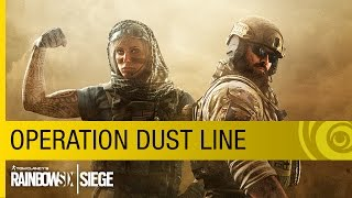 Tom Clancy's Rainbow Six Siege - Operation Dust Line Trailer [US]