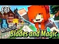 Blades Academy - Minecraft Blades and Magic EP5 - Minecraft Roleplay