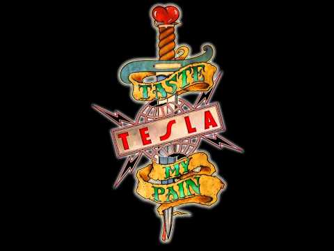 Tesla - Taste My Pain (new studio single 2013)